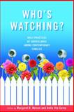Who's Watching? : Daily Practices of Surveillance among Contemporary Families, , 0826516718