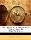 Die Landwirtschaftlichen Verhältnisse Im Krummhörn, Heye Heeren Groenewold, 1141476711