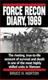 Force Recon Diary 1969, Bruce H. Norton, 0804106711