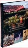Biodiversity, Ecosystems, and Conservation in Northern Mexico, , 0195156722