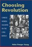 Choosing Revolution 9780252026720