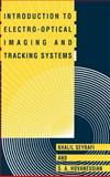 Introduction to Electro-Optical Imaging and Tracking Systems, Seyrafi, Khalil and Hovanessian, Shahen A., 0890066728