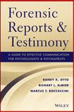 Forensic Reports and Testimony : A Guide to Effective Communication for Psychologists and Psychiatrists, Otto, Randy K. and Boccaccini, Marcus T., 1118136721