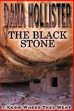 The Black Stone, Dana Hollister, 1495956725