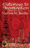 Gateways to Abomination, Matthew Bartlett, 1500346721