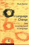 On Language Change, Rudi Keller, 0415076722