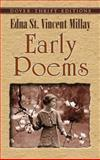 Early Poems, Millay, Edna St. Vincent, 0486436721