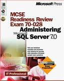 MCSE Readiness Review, Exam 70-028 : Administering Microsoft SQL Server 7.0, Spealman, Jill, 0735606722