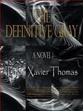 The Definitive Gray, Talon Xavier Thomas, 1496926722