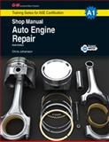 Auto Engine Repair Shop Manual, A1, Chris Johanson, 1619606720