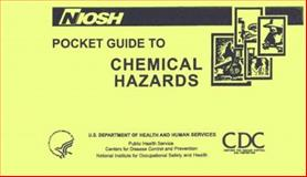NioshGuide to Chemical Hazards 9780160546723