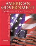 American Government : Continuity and Change 2002, O'Connor, Karen and Sabato, Larry J., 0321086724