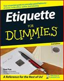 Etiquette for Dummies, Sue Fox, 0470106727