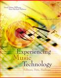 Experiencing Music Technology, Williams, David Brian and Webster, Peter Richard, 0534176720