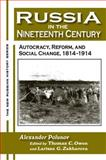 Russia in the Nineteenth Century : Autocracy, Reform, and Social Change, 1814-1914, Polunov, Alexander, 0765606720