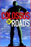 Colossus of Roads 9780816636723