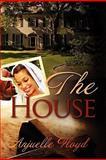 The House, Anjuelle Floyd, 0978796721