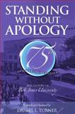 Standing Without Apology, Daniel L. Turner, 1579246729