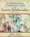 Interpersonal Communication and Human Relationships, Knapp, Mark L. and Vangelisti, Anita L., 0205176720