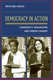 Democracy in Action 9780231126724
