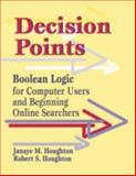 Decision Points, Janaye M. Houghton and Robert S. Houghton, 1563086727