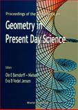 Geometry in Present Day Science : Proceedings of the Conference University of Aarhus, Denmark 16-18 January 1998, , 9810236727