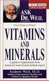 Vitamins and Minerals, Andrew Weil, 0804116725