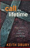 The Call of a Lifetime, Keith Drury, 0898276721