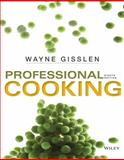 Professional Cooking, Wayne Gisslen, 1118636724