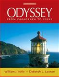 Odyssey : From Paragraph to Essay, Kelly, William J. and Lawton, Deborah L., 0205606725