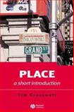Place : A Short Introduction, Cresswell, Tim, 1405106727