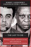 The Last to Die, Robert J. Hoshowsky, 1550026720