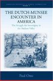 The Dutch-Munsee Encounter in America : The Struggle for Sovereignty in the Hudson Valley, Otto, Paul, 1571816720