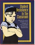 Student Resistance in the Classroom, Miles, Ronald, 188963672X