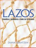 Lazos : Gramática y Vocabulario a Través de la Literatura, Frantzen, Diana, 0131896725