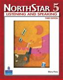 Northstar : Listening and Speaking, Preiss, Sherry, 0132336723