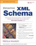 Definitive XML Schema, Walmsley, Priscilla, 0132886723