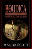 Dreaming the Hound, Manda Scott, 0385336721