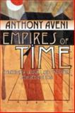 Empires of Time, Anthony F. Aveni, 0870816721