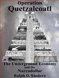 Operation Quetzalcoatl, Ralph Nieders, 0984526722
