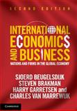International Economics and Business : Nations and Firms in the Global Economy, Beugelsdijk, Sjoerd and Brakman, Steven, 1107036720