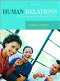 Human Relations, Andrew J. DuBrin, 0131956728