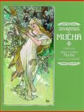Drawings of Mucha, Alphonse M. Mucha, 0486236722
