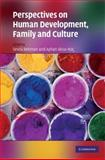 Perspectives on Human Development, Family, and Culture, C. Foias, O. Manley, R. Rosa, R. Temam, 0521876729