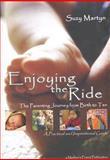Enjoying the Ride, Suzy Martyn, 0615166725