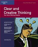 Clear and Creative Thinking : Your Key to Working Smarter, Herbert S. Kindler, 1560526726