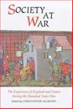 Society at War : The Experience of England and France During the Hundred Years War, , 085115672X