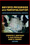 Between Progress and Marginalization : LGBTQ Youth in and Out of School, Massey, Sean G. and Crowley, M. Sue, 1433106728