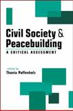 Civil Society and Peacebuilding : A Critical Assessment, , 1588266729