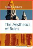 The Aesthetics of Ruins 9789042016729